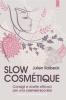 Slow Cosmetique  Julien Kaibeck   Edizioni il Punto d'Incontro