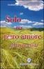 Solo per puro amore nella pura fede  Comitato Sr. Maria Chiara Scarabelli   Editrice Ancilla