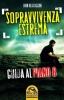 Sopravvivenza estrema (ebook)  Ivan Bertuccini   Macro Edizioni