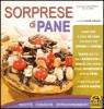 Sorprese di Pane (Vecchia edizione)  Silvia Strozzi   Macro Edizioni