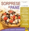 Sorprese di Pane (ebook)  Silvia Strozzi   Macro Edizioni