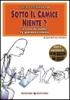 Sotto il Camice Niente?  Lucio Piermarini   Bonomi Editore
