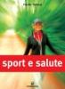 Sport e Salute  Claudio Tedesco   Edizioni Mediterranee