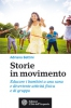 Storie in movimento  Adriano Bettini   L'Et dell'Acquario Edizioni