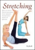 Stretching. Oltre 200 esercizi illustrati passo-passo  Vanessa Bini   KeyBook