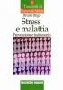 Stress e malattia  Bruno Brigo   Tecniche Nuove