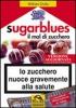 Sugarblues. Il Mal di Zucchero (Copertina rovinata)  William Dufty   Macro Edizioni