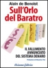 Sull'Orlo del Baratro  Alain De Benoist   Arianna Editrice