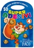 Super Adesivi 4  Autori Vari   Macro Junior