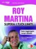 Supera i Tuoi Limiti (DVD)  Roy Martina   Macro Edizioni