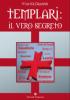 Templari: il vero segreto  Walter Grandis   Editoriale Programma