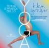 Teoria e Pratica dello Yoga  Bellur Krishnamachar Sundara Iyengar   Edizioni Mediterranee
