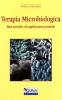 Terapia Microbiologica  Kerstin Rusch Volker Rusch  Guna Editore