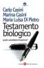 Testamento biologico quale autodeterminazione?  Carlo Casini Marina Casini Maria Luisa Di Pietro Società Editrice Fiorentina