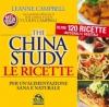 The China Study - Le Ricette per un'alimentazione sana e naturale (Copertina rovinata)  LeAnne Campbell   Macro Edizioni