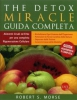 The Detox Miracle - Guida Completa  Robert S. Morse   Taita Press