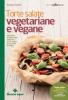 Torte salate vegetariane e vegane  Barbara Toselli   Tecniche Nuove