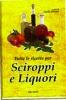 Tutte le ricette per Sciroppi e Liquori  Carla Ottino   Erga Edizioni