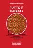 Tutto è energia  Anna Franca Iannello   Nuova Ipsa Editore