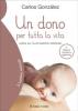 Un dono per tutta la vita  Carlos González   Il Leone Verde
