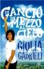 Un gancio in mezzo al cielo  Giulia Gabrieli   Paoline