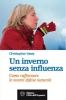 Un inverno senza influenza  Christopher Vasey   L'Età dell'Acquario Edizioni
