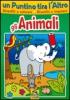 Un Puntino Tira l'Altro - Gli Animali  Autori Vari   Macro Junior