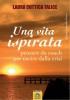 Una vita ispirata (ebook)  Laura Cuttica Talice   Macro Edizioni
