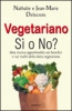 Vegetariano si o no?  Nathalie Delecroix Jean-Marie Delecroix  Armenia
