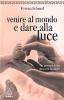 Venire al mondo e dare alla luce  Verena Schmid   Urra Edizioni