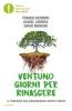 Ventuno giorni per rinascere  Franco Berrino Daniel Lumera David Mariani Mondadori