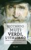 Verdi, l'italiano  Riccardo Muti   Rizzoli