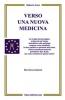 Verso una nuova Medicina (Copertina rovinata)  Roberto Gava   Salus Infirmorum