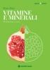 Vitamine e minerali. Prevenzione e cura  Bruno Brigo   Tecniche Nuove