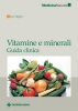 Vitamine e minerali: Guida clinica  Jane Higdon   Tecniche Nuove