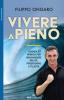 Vivere a Pieno  Filippo Ongaro   Roi Edizioni