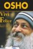Vivi Felice (DVD)  Osho   Uno Editori