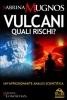 Vulcani, quali rischi? (ebook)  Sabrina Mugnos   Macro Edizioni