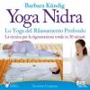 Yoga Nidra. Lo Yoga del Rilassamento Profondo  Barbara Kündig   Bis Edizioni