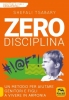 Zero Disciplina  Shefali Tsabary   Macro Edizioni