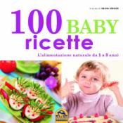 100 Baby Ricette (Copertina rovinata)  Silvia Strozzi   Macro Edizioni