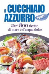 Il Cucchiaio Azzurro pocket (ebook)  Silvana Franconeri   Giunti Demetra