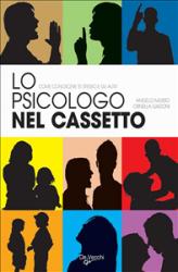 Lo psicologo nel cassetto (ebook)  Angelo Musso Ornella Gadoni  De Vecchi Editore