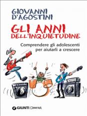 Gli anni dell'inquietudine (ebook)  Giovanni D'Agostini   Giunti Demetra
