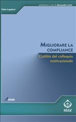 Migliorare la compliance (ebook)  Fabio Lugoboni   SEEd Edizioni Scientifiche