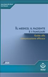 Il medico, il paziente e i familiari (ebook)  Anna Maria De Santi Iole Simeoni  SEEd Edizioni Scientifiche