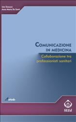 Comunicazione in medicina (ebook)  Anna Maria De Santi Iole Simeoni  SEEd Edizioni Scientifiche