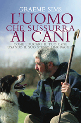 L'uomo che sussurra ai cani (ebook)  Graeme Sims   De Agostini