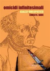 Omicidi infinitesimali (ebook)  Carl K. Bare   Nuova Ipsa Editore