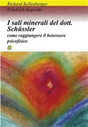I sali minerali del dottor schussler (ebook)  Richard Kellenberger Friedrich Kopsche  Nuova Ipsa Editore